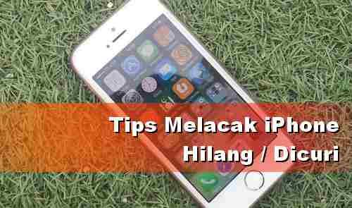 Tips Mudah dan Cepat Untuk Menemukan Handphone Anda yang Hilang atau Dicuri Dengan Nomor IMEI